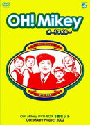 OH!Mikey オー!マイキー
