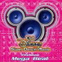 東京ディズニーランドClub Disney スーパーダンシン・マニア?メガビート [ (ディズニー) ]