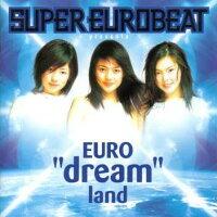 SUPER_EUROBEAT_presents_EURO��dream��land