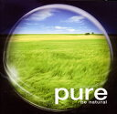 pure 2~be natural