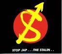 STOP JAP [ ザ・スターリン ]