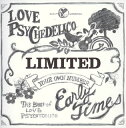 Early Times~The Best of LOVE PSYCHEDELICO