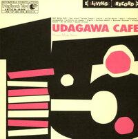 UDAGAWA_CAFE_VOLUME_TWO��Human_Made_Version