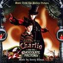 チャーリーとチョコレート工場 オリジナル・サウンドトラック [ (オリジナル・サウンドトラック) ]