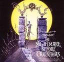 ナイトメアー・ビフォア・クリスマス オリジナル・サウンドトラック スペシャル・エディション 【Disneyzone】 [ (ディズニー) ]