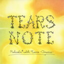 Tears Note Relaxin' with tears−Cinema−