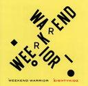 WEEKEND WARRIOR [ 80KIDZ ]
