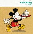 Cafe Disney [ (ディズニー) ]