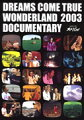 DCT-TV SPECIAL DREAMS COME TRUE WONDERLAND2003 DOCUMENTARY