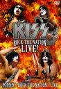 キッス/地獄の狂宴〜ロック・ザ・ネイション・ライヴ!〈2枚組〉