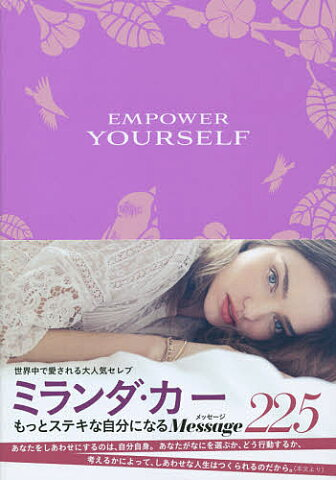 EMPOWER YOURSELF Daily Affirmations to Reclaim Your Power!/ミランダ・カー/中澤歩【1000円以上送料無料】