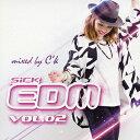 Dance, Soul - SICK EDM 02 mixed by C'k/オムニバス【1000円以上送料無料】