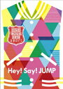 Hey! Say! JUMP LIVE TOUR 2014 smart/Hey!Say!JUMP【1