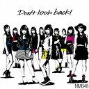 〔予約〕Don't look back!(Type-A)(DVD付)/NMB48【後払いOK】【1000円以上送料無料】