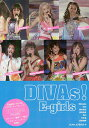 DIVAs!E‐girls E‐girls 2016 PHOTOGRAPH REPORT/EXILE研究会【1000円以上送料無料】