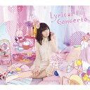 送料無料/【完全限定版】竹達彩奈3rdアルバム「Lyrical Concerto」(2Blu?ray Disc付)/竹達彩奈