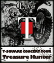 "T−SQUARE CONCERT TOUR""TREASURE HUNTER""(Blu−ray Disc)/T−SQUARE【1000円以上送料無料】"