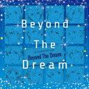 送料無料/THE IDOLM@STER SideM「Beyond The Dream」/オムニバス