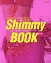ベリーダンサーのためのシミーブック 一冊まるごとシミー攻略本【1000円以上送料無料】