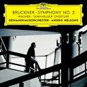 交響曲 - ブルックナー:交響曲第3番/ネルソンス【1000円以上送料無料】