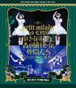 petit milady 3rd LIVE 小さな淑女と森の愉快な仲間たち〜ムッチュ☆森へ還る〜(Blu−ray Disc)/p...
