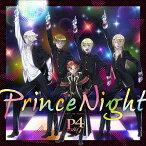 Prince Night〜どこにいたのさ!? MY PRINCESS〜「王室教師ハイネ」エンディングテーマ/P4 with T【1000円以上送料無料】