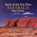 【中古】Spirit of the Pan Flute [CD] Ken Davis