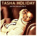 Other - 【中古】Just the Way You Like It [CD] Holiday, Tasha