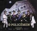 【中古】 POLICEMEN /超特急 【中古】afb