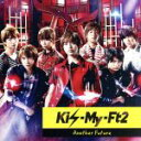 【中古】 Another Future(初回限定盤A)(DVD付) /Kis−My−Ft2 【中古】afb