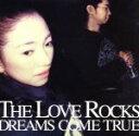 【中古】 THE LOVE ROCKS /DREAMS CO...
