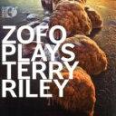 器乐曲 - 【中古】 ZOFO・プレイズ・テリー・ライリー(Blu−ray Audio+CD) /ZOFOデュエット 【中古】afb
