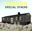 【中古】 WINDOW(初回限定盤) /SPECIAL OTHERS 【中古】afb