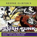 Fork, Country - 【中古】 【輸入盤】Plush Funk /ジョージ・クリントン&ザ・P−ファンク・オールスターズ 【中古】afb