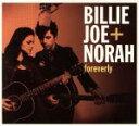 民俗, 乡村 - 【中古】 【輸入盤】Foreverly /ビリー・ジョー+ノラBillieJoeArmstrong 【中古】afb