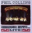 【中古】 【輸入盤】Serious Hits Live! /フィル・コリンズ 【中古】afb