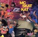 民俗, 乡村 - 【中古】 【輸入盤】Adventures of MC Skat Kat and the Stray Mob /MCSkatKatandtheStrayMob 【中古】afb