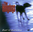 Other - 【中古】 【輸入盤】East of Yesterday /Hangdogs 【中古】afb