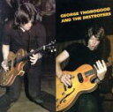 Fork, Country - 【中古】 【輸入盤】George Thorogood & the Destroyers /ジョージ・ソログッド&ザ・デストロイヤーズ 【中古】afb