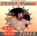 Other - 【中古】 【輸入盤】Bad Bad Chaka /チャカ・デマス 【中古】afb