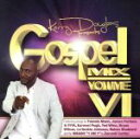 【中古】 【輸入盤】Kerry Douglas Presents Gospel Mix VI /KerryDouglasPresentsGo...