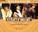 R & B, Disco Music - 【中古】 【輸入盤】Don't You Love Me? /エターナル 【中古】afb