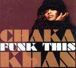 【中古】 【輸入盤】Funk This /チャカ・カーン 【中古】afb