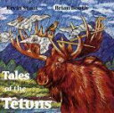 Other - 【中古】 【輸入盤】Tales of the Tetons /KevinStout&BrianBooth5(アーティスト) 【中古】afb