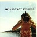 【中古】 【輸入盤】Tuba /Mr.Neveux 【中古】afb