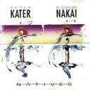 其它 - 【中古】 【輸入盤】Natives /PeterKaterR.CarlosNakai 【中古】afb