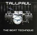【中古】 【輸入盤】Beat Technique /TallPaul 【中古】afb