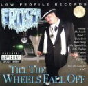 其它 - 【中古】 【輸入盤】Till the Wheels Fall Off /フロスト(HIPHOP) 【中古】afb