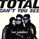 Rap, Hip-Hop - 【中古】 【輸入盤】Can't You See /トータル 【中古】afb