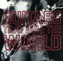 民俗, 乡村 - 【中古】 【輸入盤】Guitars That Rule The World /TheGuitarsThatRuleTheWorld(Series) 【中古】afb